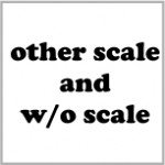 Other scales and without scale